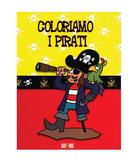 COLORIAMO I PIRATI BABY BOOK